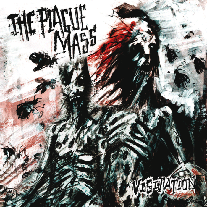 The Plague Mass - Visitation